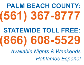 Palm beach county (561) 367-8777 - Statewide toll free (866) 608-5529 - Available Nights & Weekends Hablamos Español